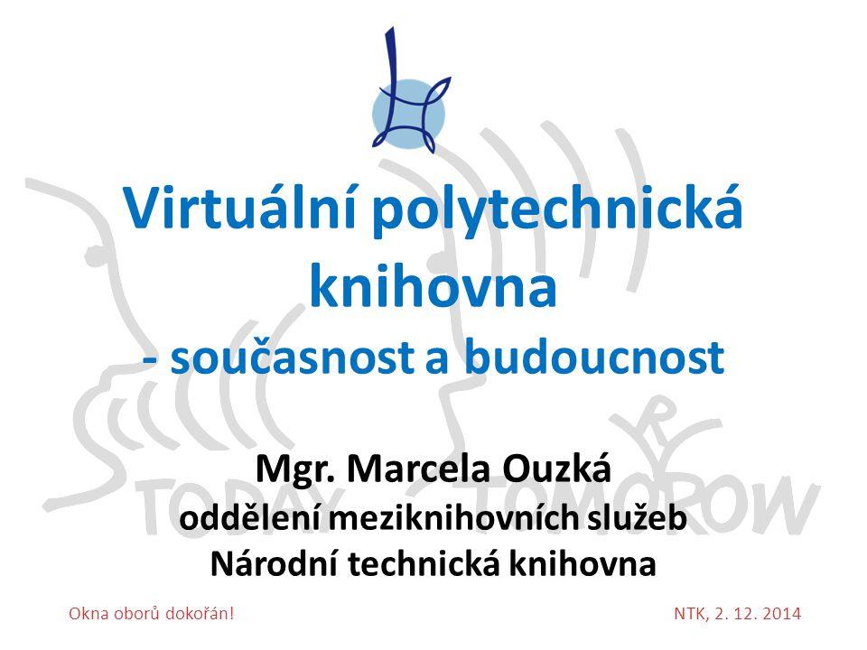 Virtuální polytechnická knihovna - současnost a budoucnost
