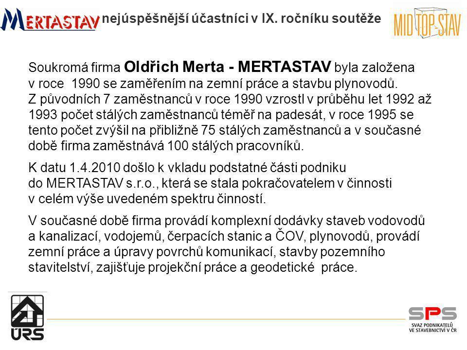 Soukromá firma Oldřich Merta - MERTASTAV byla založena