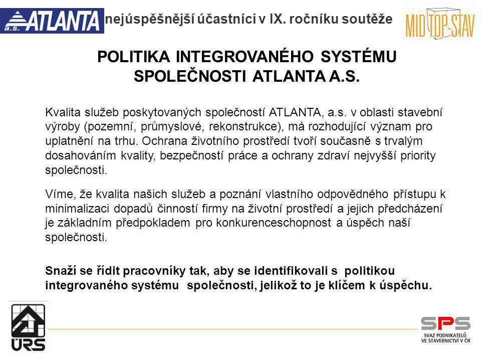 POLITIKA INTEGROVANÉHO SYSTÉMU SPOLEČNOSTI ATLANTA A.S.