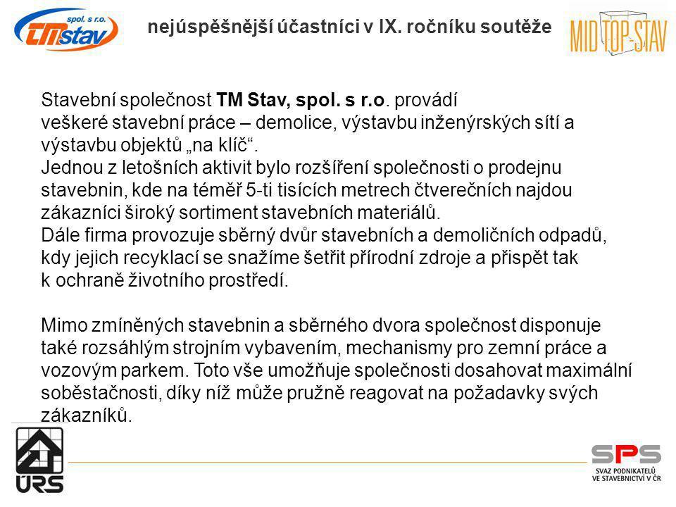 Stavební společnost TM Stav, spol. s r.o. provádí