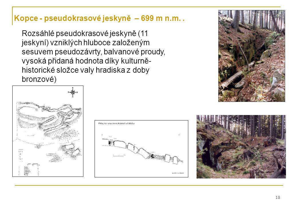 Kopce - pseudokrasové jeskyně – 699 m n.m. .