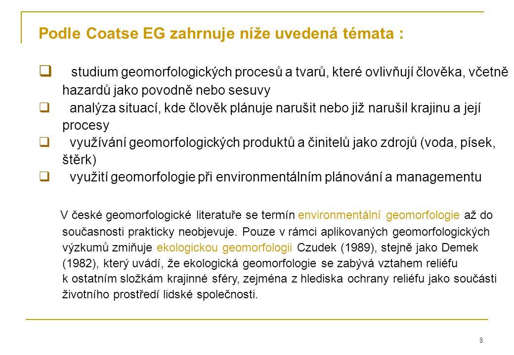 Podle Coatse EG zahrnuje níže uvedená témata :