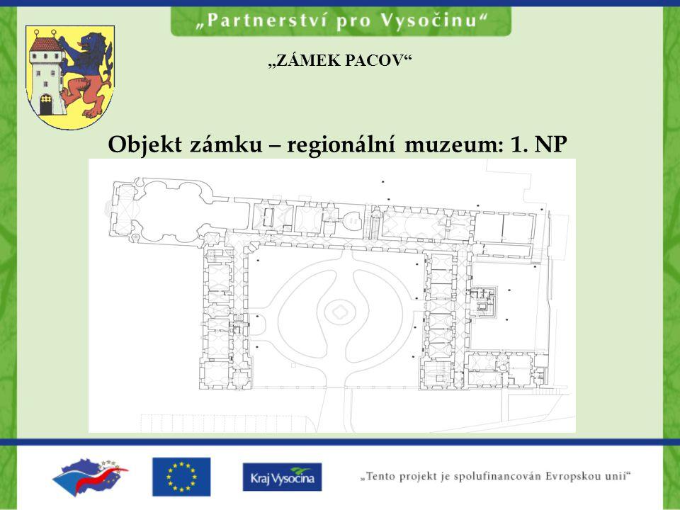 Objekt zámku – regionální muzeum: 1. NP