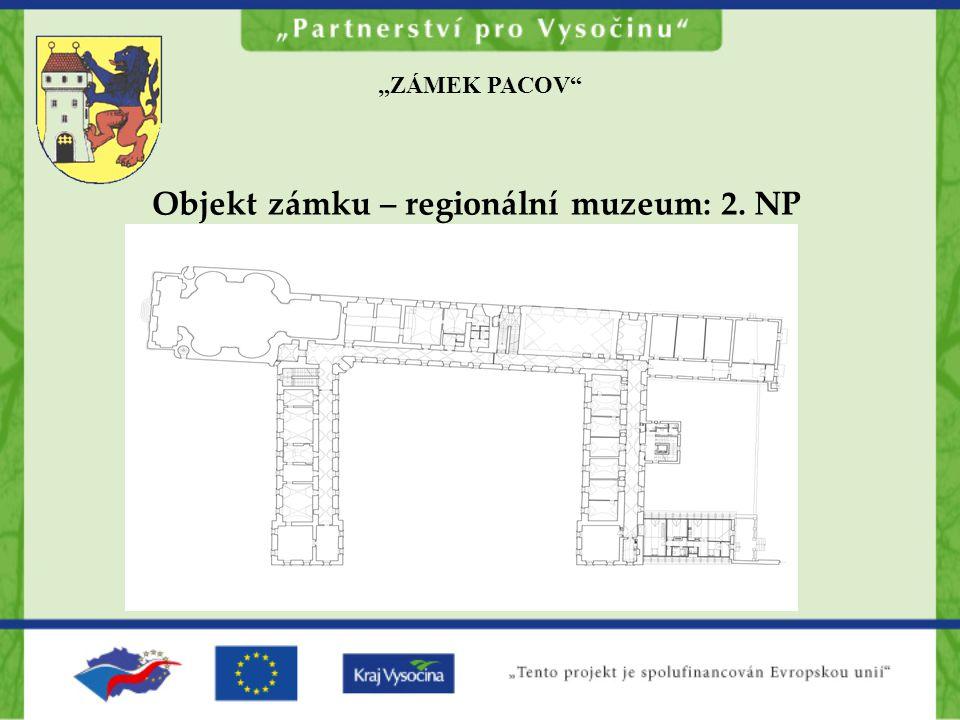 Objekt zámku – regionální muzeum: 2. NP