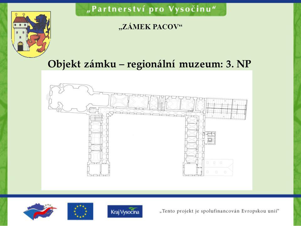 Objekt zámku – regionální muzeum: 3. NP