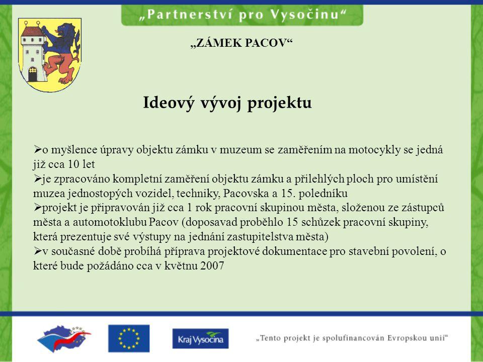 "Ideový vývoj projektu ""ZÁMEK PACOV"