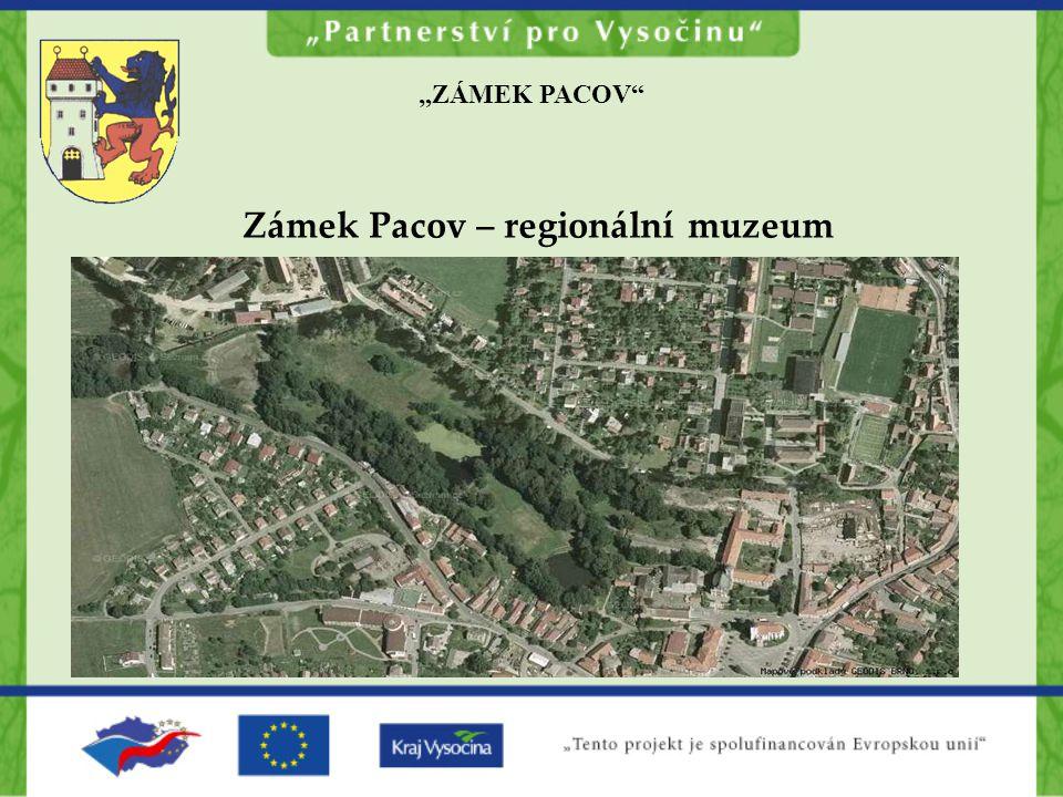 Zámek Pacov – regionální muzeum
