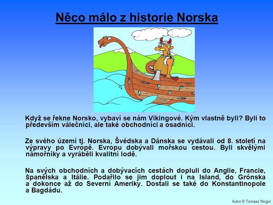Něco málo z historie Norska