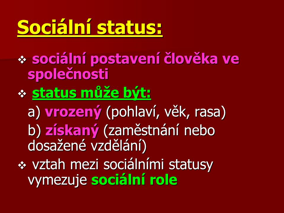 Sociální status: sociální postavení člověka ve společnosti