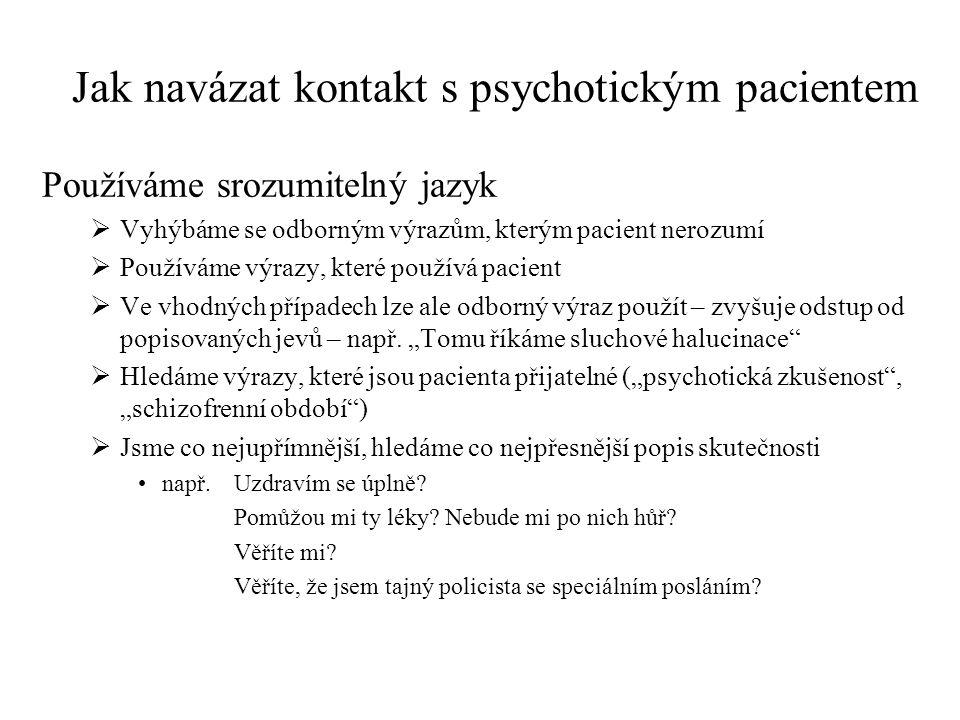 Jak navázat kontakt s psychotickým pacientem