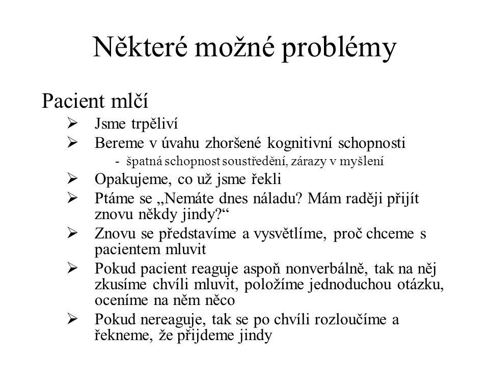 Některé možné problémy