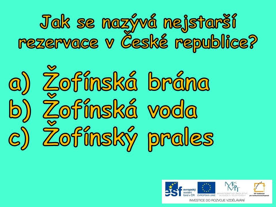 Jak se nazývá nejstarší rezervace v České republice
