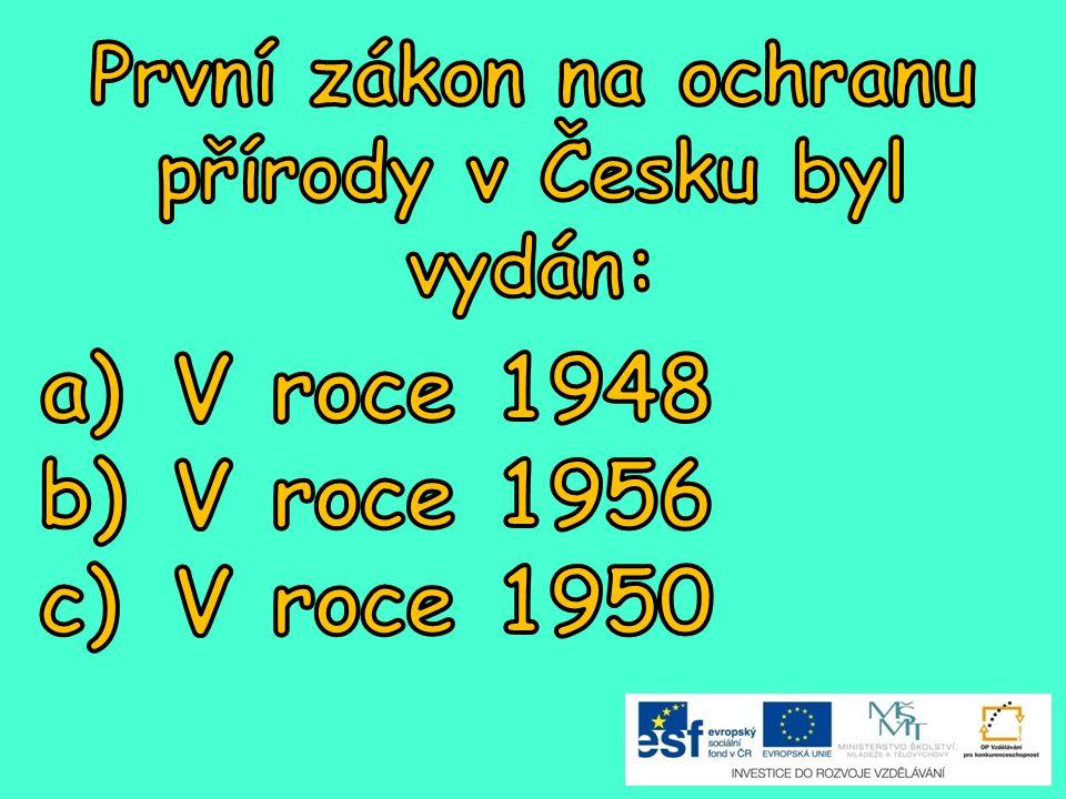 První zákon na ochranu přírody v Česku byl vydán: