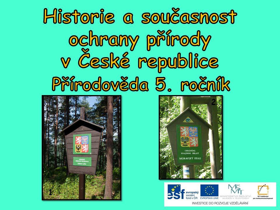 Historie a současnost ochrany přírody