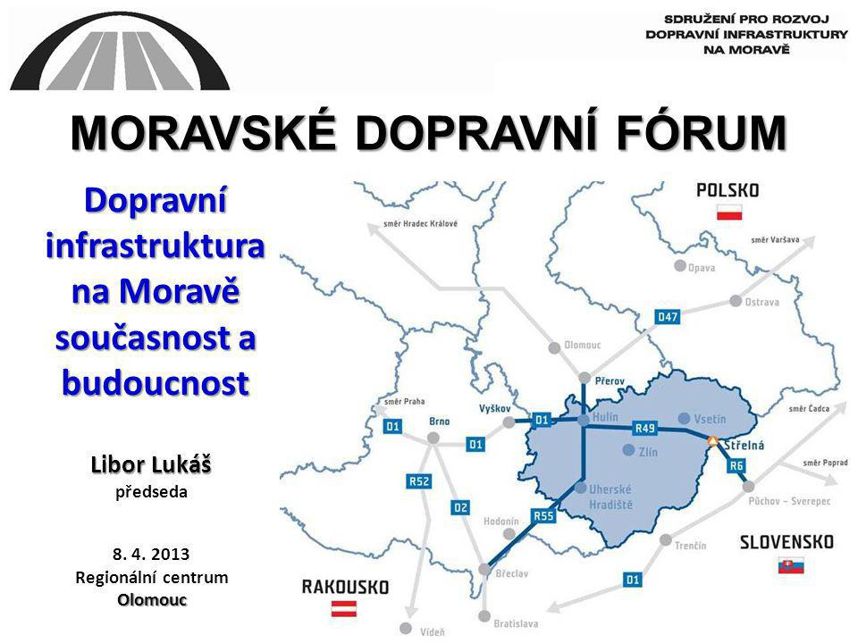 Dopravní infrastruktura na Moravě současnost a budoucnost