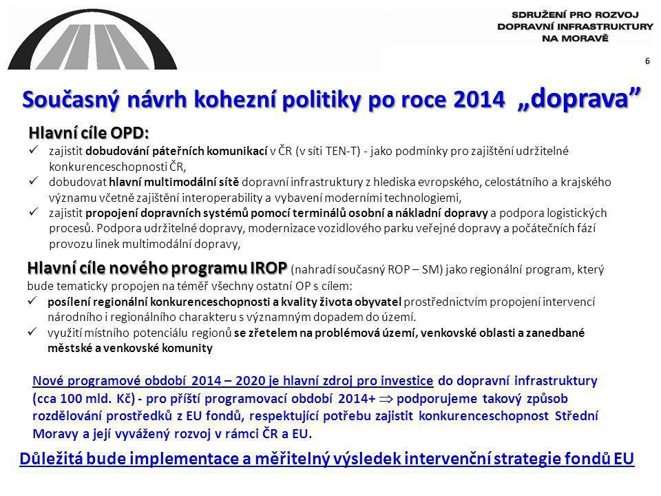 """Současný návrh kohezní politiky po roce 2014 """"doprava"""