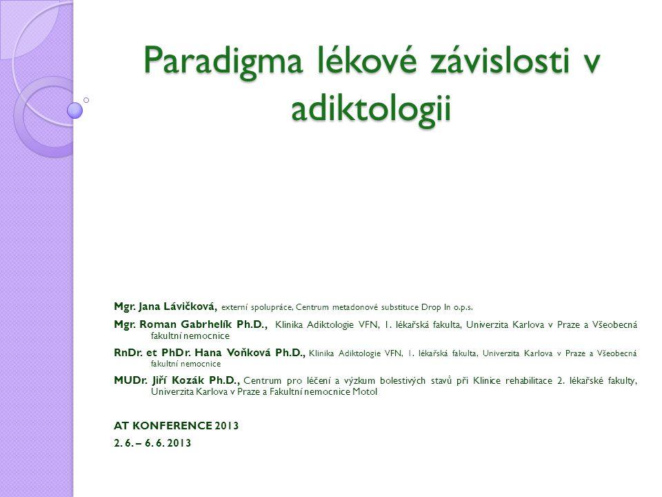 Paradigma lékové závislosti v adiktologii