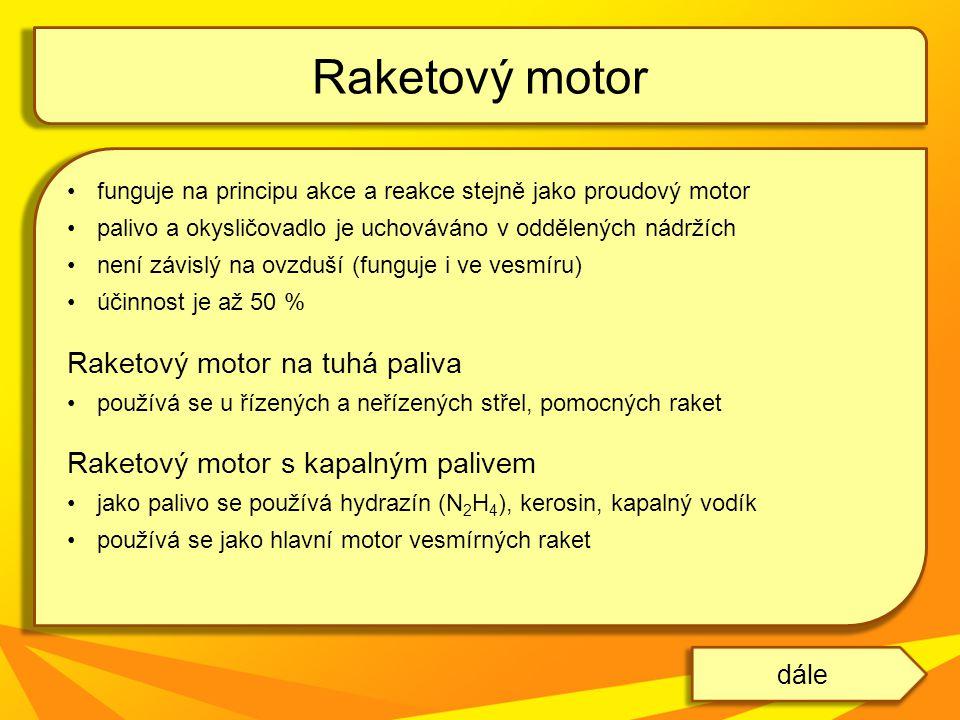 Raketový motor Raketový motor na tuhá paliva