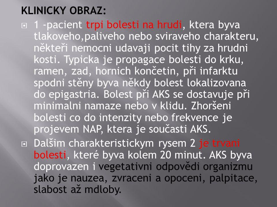 KLINICKY OBRAZ: