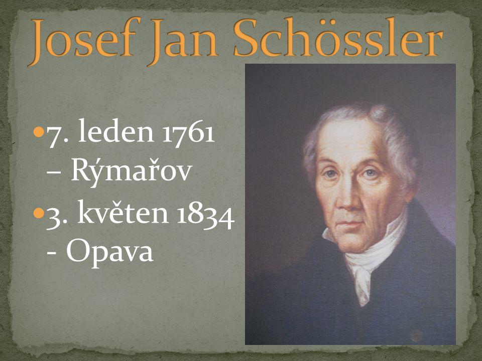 Josef Jan Schössler 7. leden 1761 – Rýmařov 3. květen 1834 - Opava