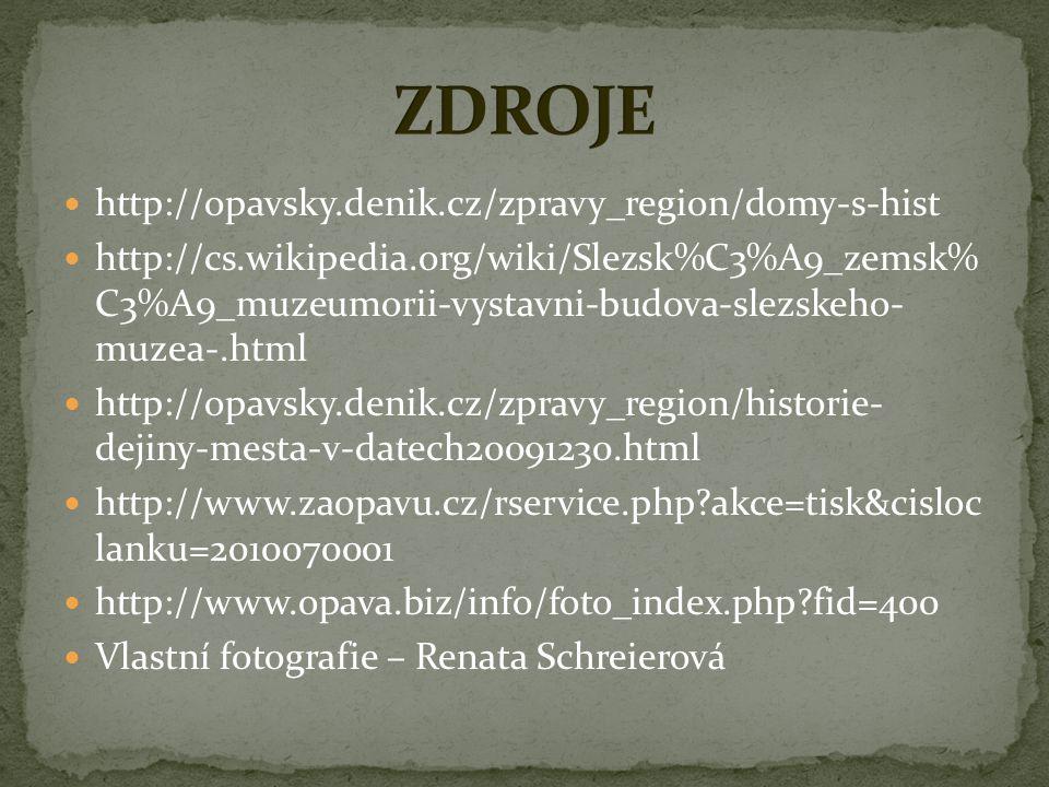 ZDROJE http://opavsky.denik.cz/zpravy_region/domy-s-hist