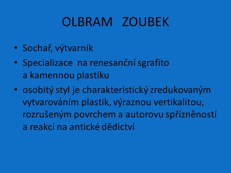 OLBRAM ZOUBEK Sochař, výtvarník
