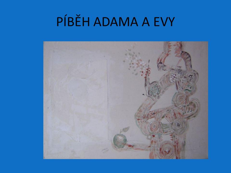 PÍBĚH ADAMA A EVY