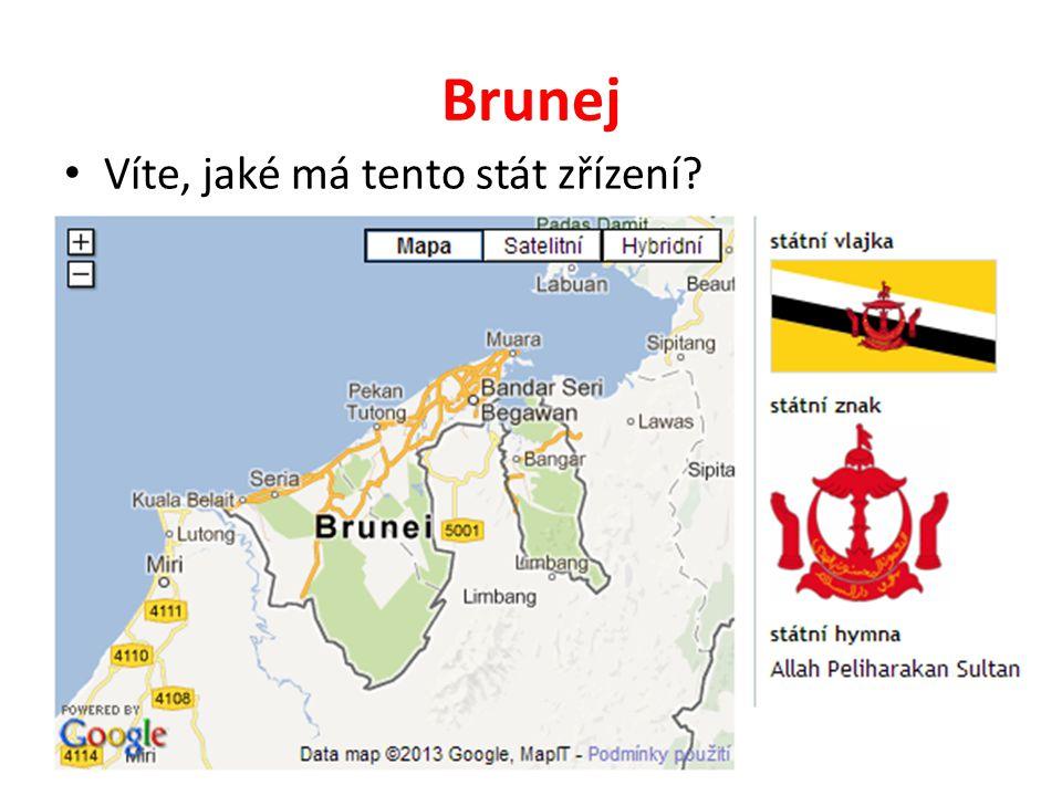 Brunej Víte, jaké má tento stát zřízení
