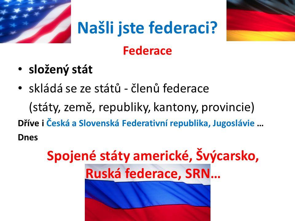 Spojené státy americké, Švýcarsko, Ruská federace, SRN…