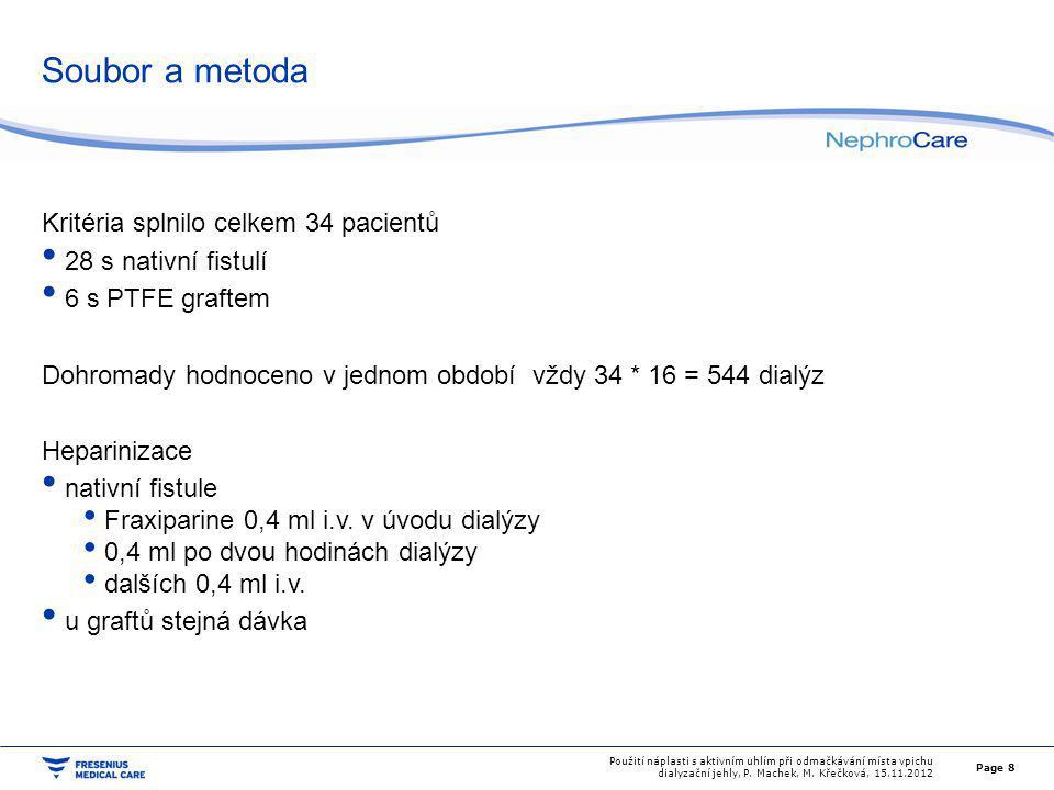 Soubor a metoda Kritéria splnilo celkem 34 pacientů