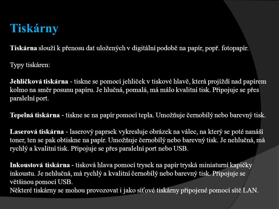 Tiskárny Tiskárna slouží k přenosu dat uložených v digitální podobě na papír, popř. fotopapír. Typy tiskáren: