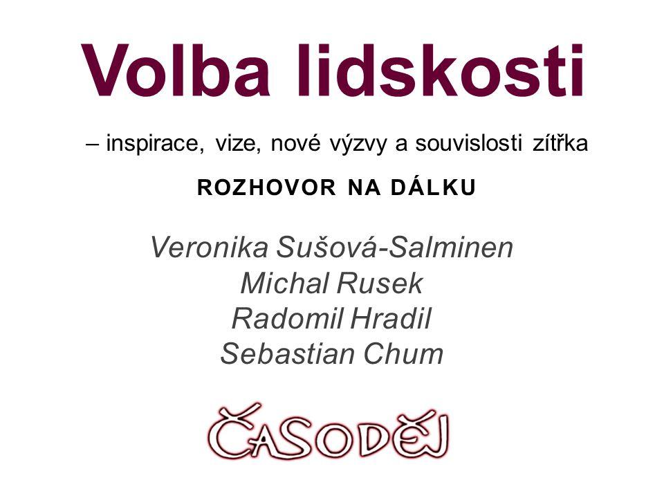 Veronika Sušová-Salminen Michal Rusek Radomil Hradil Sebastian Chum