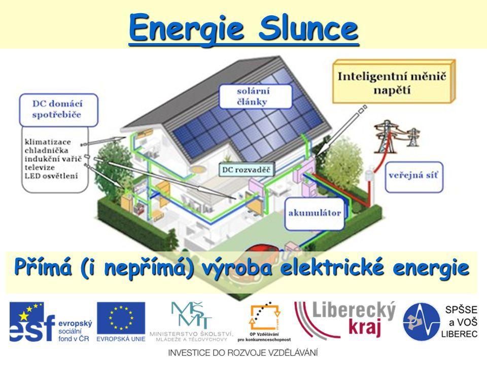Přímá (i nepřímá) výroba elektrické energie