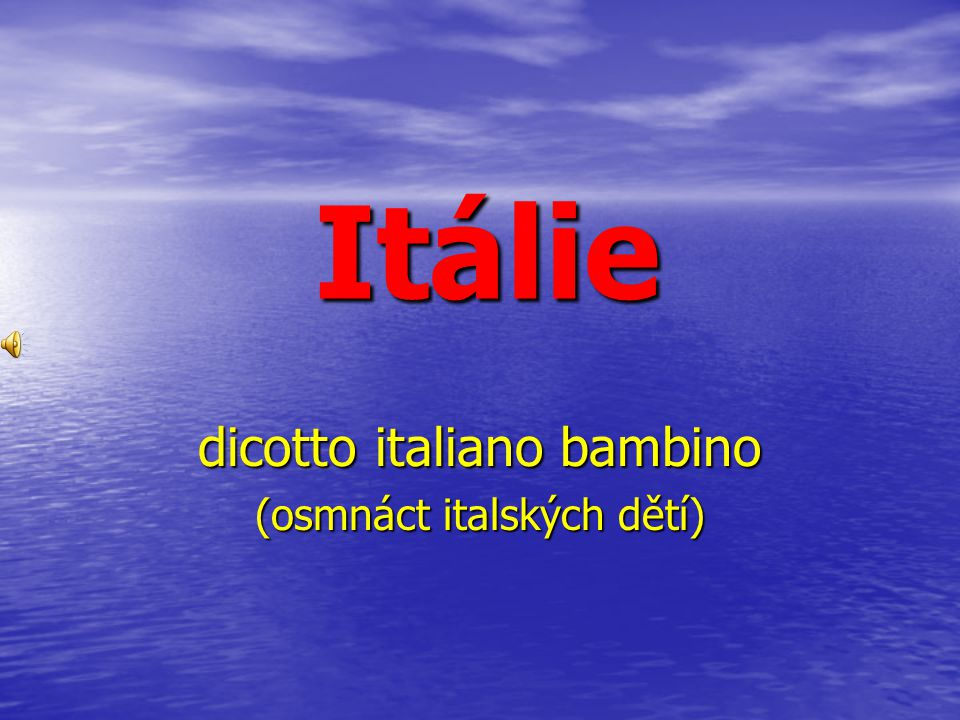 dicotto italiano bambino (osmnáct italských dětí)