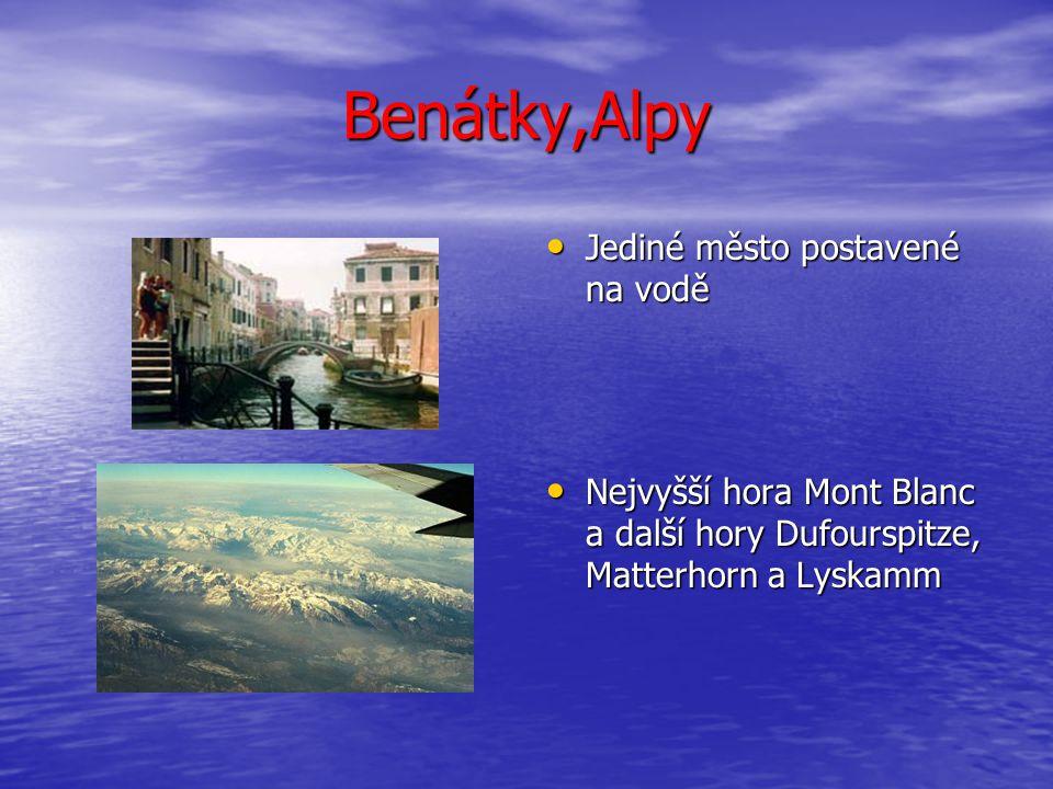 Benátky,Alpy Jediné město postavené na vodě