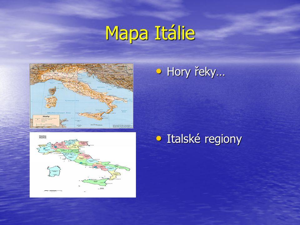 Mapa Itálie Hory řeky… Italské regiony
