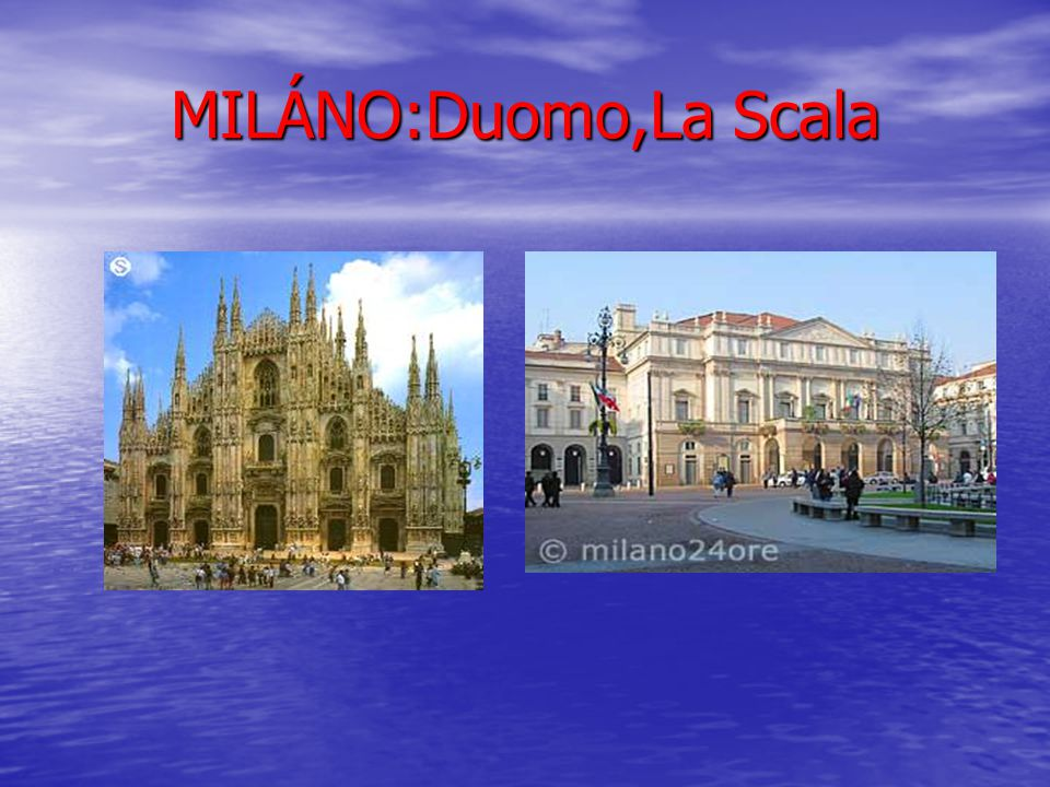MILÁNO:Duomo,La Scala