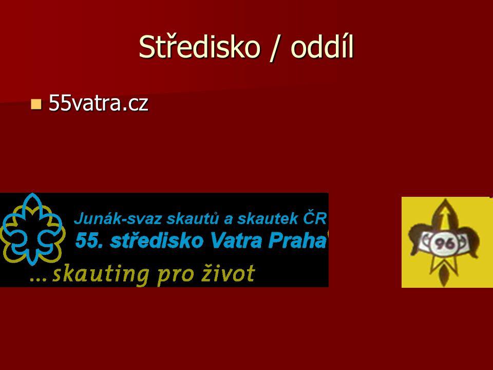 Středisko / oddíl 55vatra.cz