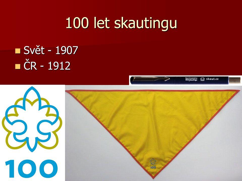 100 let skautingu Svět - 1907 ČR - 1912