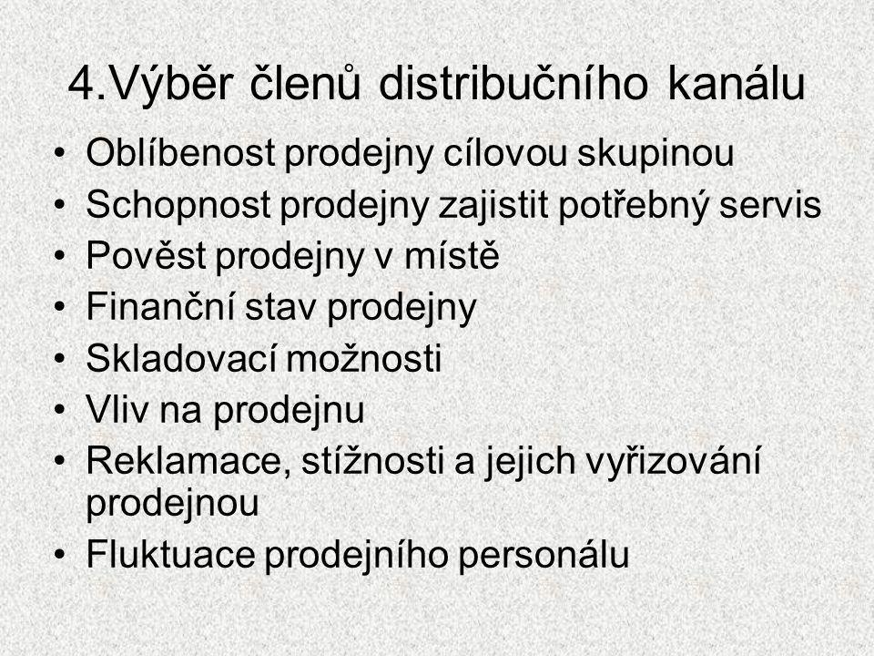 4.Výběr členů distribučního kanálu
