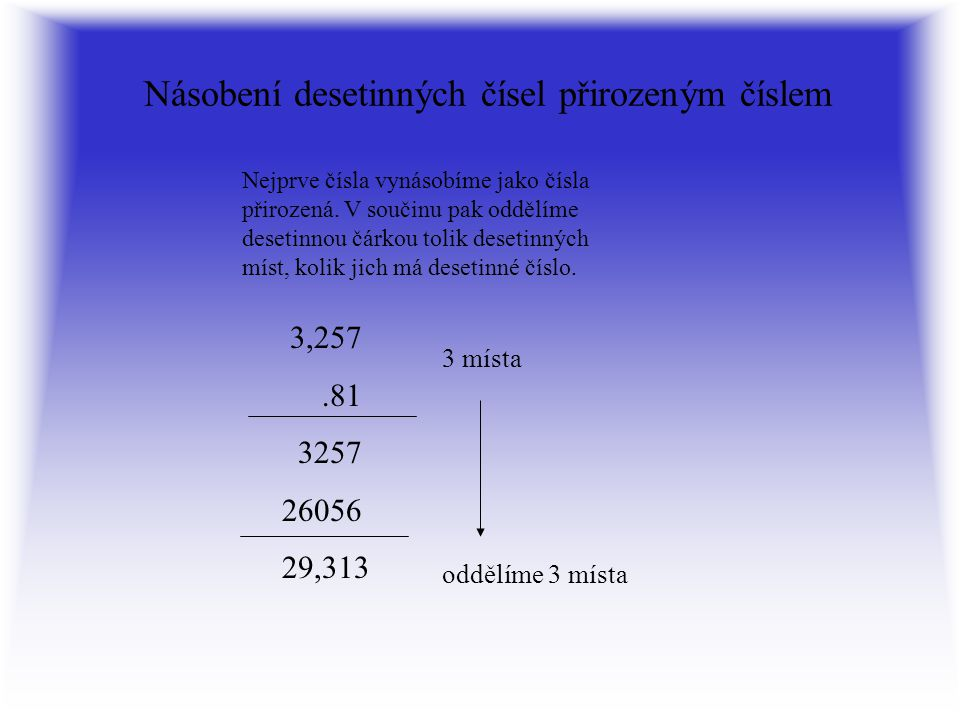 Násobení desetinných čísel přirozeným číslem