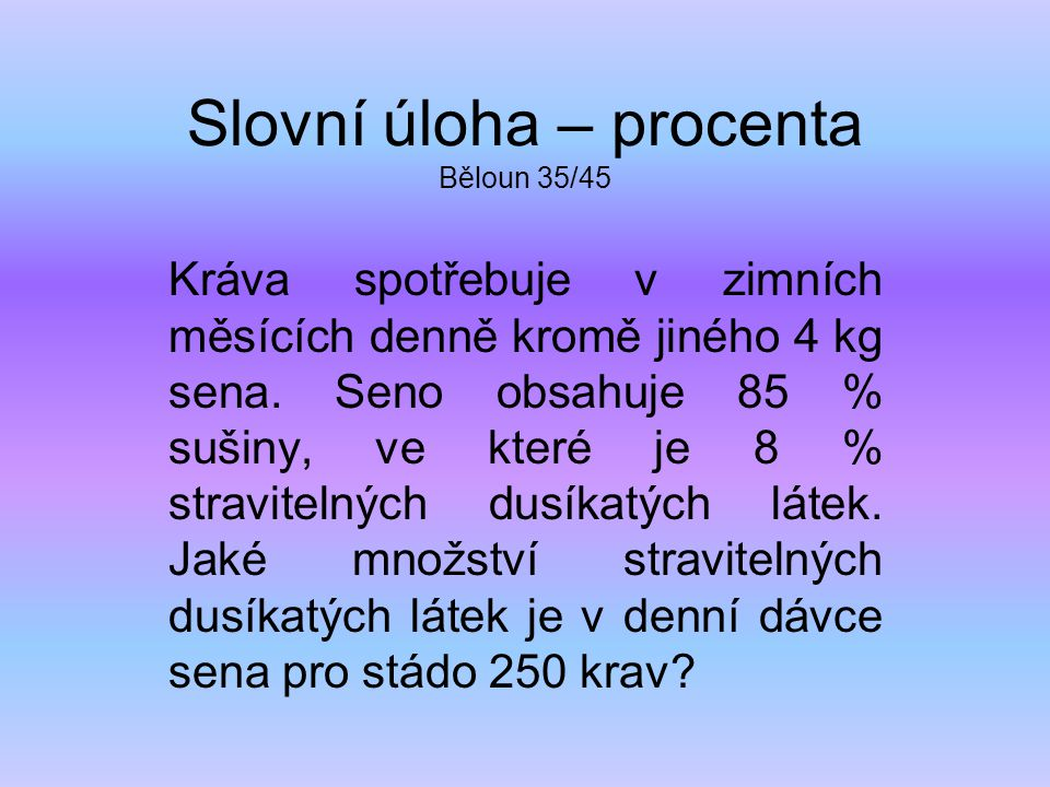 Slovní úloha – procenta Běloun 35/45