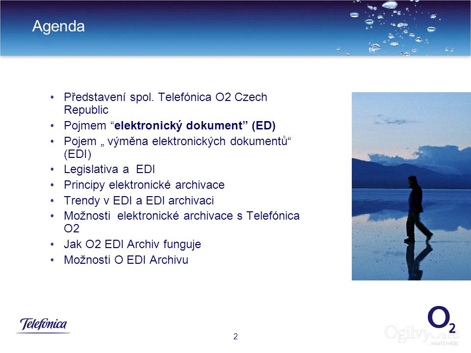 Agenda Představení spol. Telefónica O2 Czech Republic