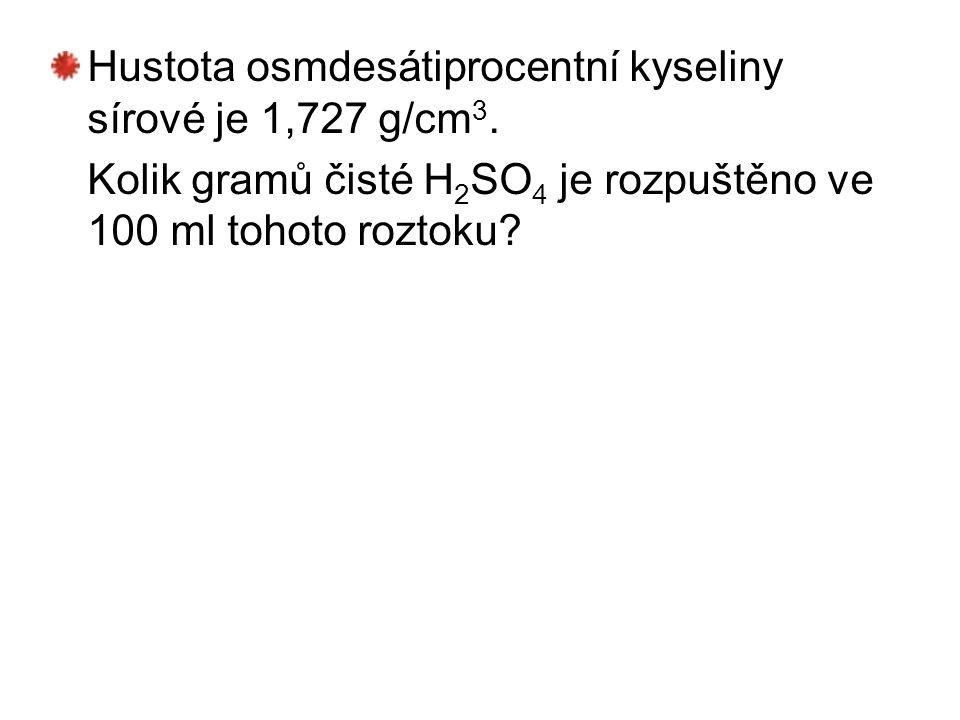 Hustota osmdesátiprocentní kyseliny sírové je 1,727 g/cm3.