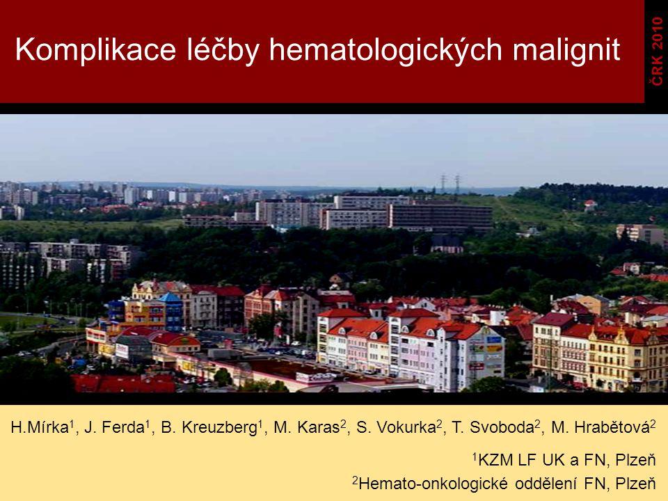 Komplikace léčby hematologických malignit
