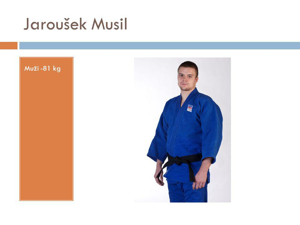 Jaroušek Musil Muži -81 kg