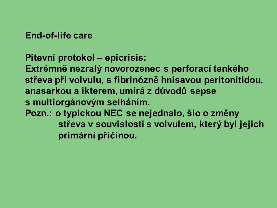 End-of-life care Pitevní protokol – epicrisis: Extrémně nezralý novorozenec s perforací tenkého.