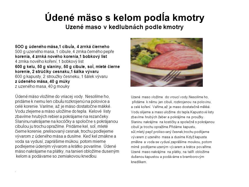 Údené mäso s kelom podĺa kmotry Uzené maso v kedlubnách podle kmotry