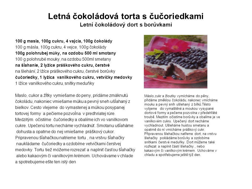 Letná čokoládová torta s čučoriedkami Letní čokoládový dort s borůvkami