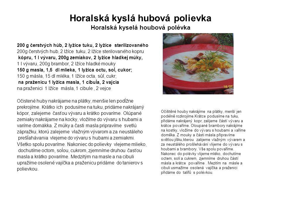 Horalská kyslá hubová polievka Horalská kyselá houbová polévka
